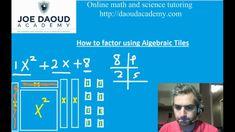 How to Factor quadratic expressions using algebraic tiles - Grade 9 mathematics - Math Science Tutor, Math Tutor, Factors, Mathematics, Tiles, Education, Math, Room Tiles, Tile