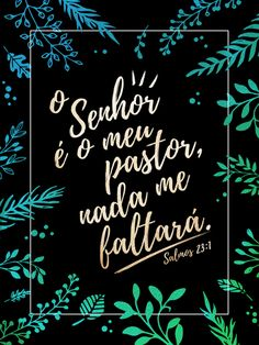 Urban Arts - O senhor é meu pastor e nada me faltara Bible Quotes, Bible Verses, Faith Scripture, Lettering Tutorial, Jesus Freak, King Of Kings, God Is Good, Gods Love, Positivity