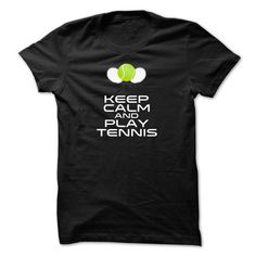 Keep Calm and Play Tennis T Shirts, Hoodies. Check price ==► https://www.sunfrog.com/Sports/Keep-Calm-and-Play-Tennis-iwzxx.html?41382