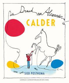 Calder – De draad van Alexander