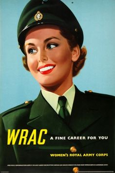 WRAC A Fine Career For You. (Women's Royal Army Corps.) Original chromolithograph printed for H.M. Stationary Office by Jordison & Co. London, c. 1960.