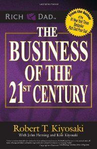 The Business of the 21st Century: Robert T. Kiyosaki: 9788183222600: Amazon.com: Books