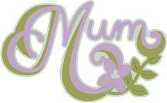 Mum Word Art SVG Caption