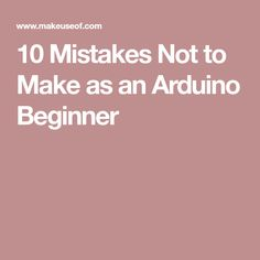 While the Arduino is very easy to get started with, unexpected problems can be frustrating to solve. Here are 10 common mistakes to avoid. Computer Projects, Arduino Projects, Diy Projects, Hobby Electronics, Electronics Projects, Linux Raspberry Pi, Arduino Beginner, Micro Computer, Computer Tips