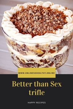 Better than Sex trifle - The ingredients and how to make it please visit the website recipes Cake Recipes, Snack Recipes, Dessert Recipes, Cooking Recipes, Snacks, Easy Desserts, Delicious Desserts, Yummy Food, Nutella