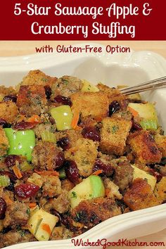 5-Star Apple Sausage & Cranberry Stuffing ~ Made Gluten Free! (Photo shown is gluten-free version.) The option includes tasty gluten-free bread recipes by WickedGoodKitchen.com. Also, includes How-To Tutorial. #Christmas #Thanksgiving #glutenfree #holiday #stuffing #recipe
