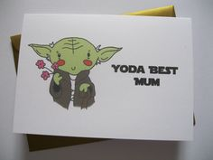 Handmade Star Wars Birthday Card for mum   Featuring my illustration of Yoda with a cute quote! Yoda best mum!  You will receive a 4 x 6 card on 200gsm white card and matching gold envelope.    Please note the following delivery aim estimates from Royal Mail from the date of item posted: UK 2nd Class - 1-3 working days USA: 5 - 7 working days *Please note, delivery times are not guaranteed and are simply a guideline from Royal Mail*