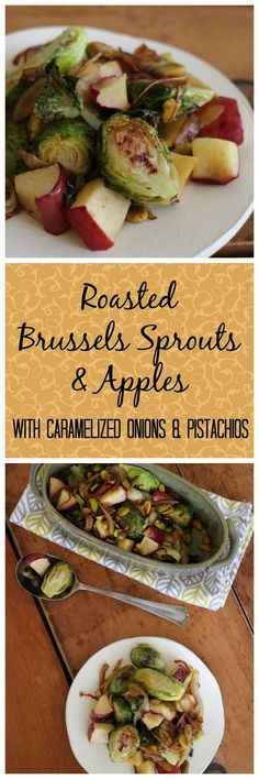 Roasted Brussels sprouts and apples with caramelized onions & pistachios. A vegan side dish that the whole family will love. Great for Thanksgiving! | cadryskitchen.com