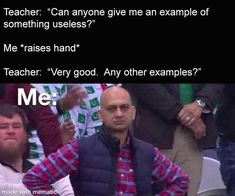 Crazy Funny Memes, Really Funny Memes, Stupid Memes, Funny Relatable Memes, Haha Funny, Funny Posts, Funny Quotes, Hilarious, School Memes