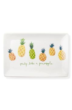 Party like a pineapple.