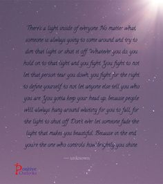 Don't Ever Let Anyone Dim Your Light | Positive Outlooks Blog