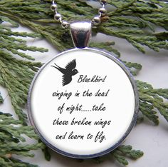 Blackbird Singing In The Dead Of Night Pendant - Song Lyrics Art Jewelry. $9.50, via Etsy.
