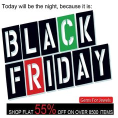 Tonight is the night because it is Black Friday. Snag the hottest deals. Gemsforjewels brings you a wide range in gemstones, rough diamonds & rose cut diamonds. Shop Now - Flat 55% off on all items. Treat yourself to more than 8700 unique listings.