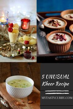 Best Indian Kheer Recipes that are unique and different from regular kheer recipes
