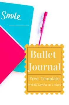 Weekly Layout on 2 Pages - Bullet Journal Printable Template & 10 FREEBIES!
