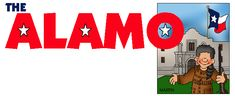 The Alamo - FREE American History Lesson Plans & Games for Kids