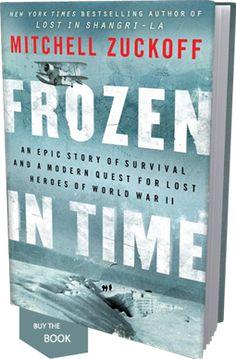 Frozen In Time, by Mitchell Zuckoff