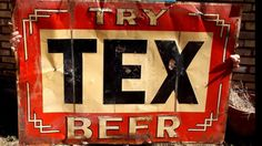 Try Tex Beer sign