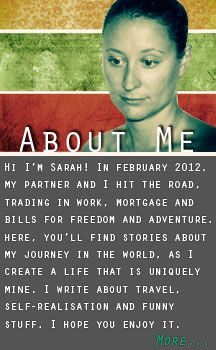 Sarahsomewhere, the other traveller, backpack persons website. All about selling your shite and seeing the world.