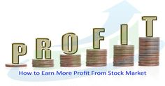 How to Earn More Profit From Stock Market :: At Sai Proficient Investment Advisor we prove accurate and profit gaining stock market tips for intraday trading, short term trading and long term trading. Our existing clients have gained lots of profit with the help of services provided by us.