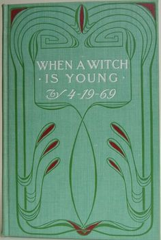 When a Witch is Young by 4-19-69 [Philip Verrill Mighels] A Historical Novel, New York: R. F. Ferro & Company, [1901]. 1st edition, later printing - Beautiful Antique Books