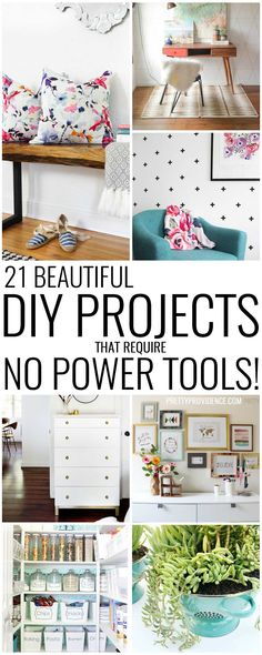 DIY Projects that don't require power tools! Easy, affordable projects that…