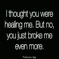 284 Broken Heart Quotes About Breakup And Heartbroken Sayings - Page 22 of 30 - Dreams Quote My Heart Quotes, Broken Heart Quotes, Heart Broken, Broken Hearted, Broken Heart Thoughts, Hurting Heart Quotes, Broken Friends Quotes, Feeling Broken Quotes, Broken Heart Pictures