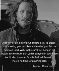Keanu Reeves Keanu Reeves Healthy Happy Sexy Wealthy April 13 2019 at Wisdom Quotes, True Quotes, Great Quotes, Quotes To Live By, Motivational Quotes, Inspirational Quotes, People Quotes, Lyric Quotes, Movie Quotes