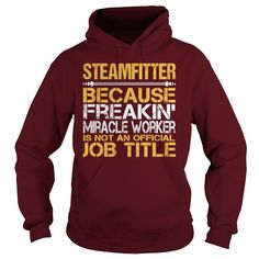 Awesome Tee For Steamfitter T-Shirts, Hoodies. BUY IT NOW ==► https://www.sunfrog.com/LifeStyle/Awesome-Tee-For-Steamfitter-97633963-Maroon-Hoodie.html?id=41382
