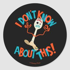 "Toy Story 4 Forky ""I Don't Know About This!"" Classic Round Sticker #Ad , #Sponsored, #quot#Classic#Forky#Shop"