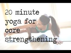 20 Minute Yoga Flow for Core Strengthening — YOGABYCANDACE