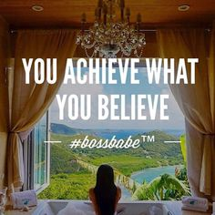 """You achieve what you believe."" #humpday #motivation courtesy of @bossbabe #inspirationalquotes (at tamirahamilton.com)"