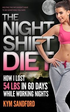 #free #ebook #diet - The Night Shift Diet: How I Lost 54 lbs in 60 Days and Kept it Off While Living a Sedentary Lifestyle and Working Nights, http://www.amazon.com/dp/B00KO7NIM6/ref=cm_sw_r_pi_awdm_HWpLtb0CEXWGZ #weightlossmotivation