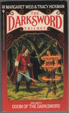 The Darksword Trilogy Doom of the Darksword 2 by Tracy Hickman and Margaret Weis