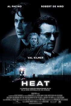 Heat on DVD from Warner Bros. Directed by Michael Mann. Staring Al Pacino, Jon Voight, Val Kilmer and Robert De Niro. More Action, Cops/Police and Thieves DVDs available @ DVD Empire. Val Kilmer, Film Heat, Heat Movie, Al Pacino, Movies And Series, Movies And Tv Shows, Love Movie, Movie Tv, Movies To Watch