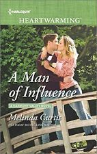 NEW A Man of Influence (A Harmony Valley Novel) by Melinda Curtis