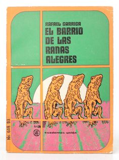 El barrio de las ranas alegres (The Neighborhood of Happy Frogs)  designby Darío Mora, 1969