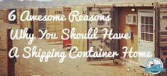 6 Awesome Reasons Why You Should Have A Shipping Container Home Blog Cover