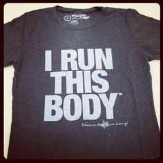 """""""I Run This Body"""" t-shirt"""
