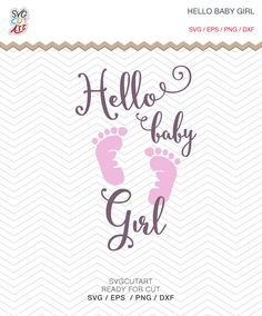 Hello Baby Girl SVG DXF PNG eps baby Nursery Newborn  decal Cut File for Cricut Design, Silhouette studio, Sure A Lot, Makes the Cut by SvgCutArt on Etsy