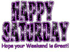saturday quotes for facebook | All Graphics » Glittering Saturday Graphic