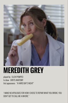 Greys Anatomy Episodes, Greys Anatomy Funny, Greys Anatomy Characters, Greys Anatomy Cast, Grey Anatomy Quotes, Meredith Grey, Iconic Movie Posters, Film Posters, Grey Quotes