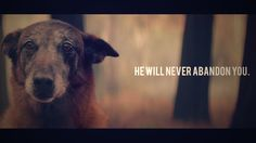 He Will Never Abandon You