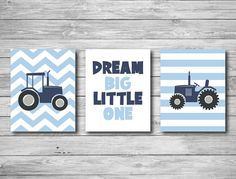 Nursery Print Set Three - Tractor Boy Blue Dream Big Little One Wall Art Farm Boy Blue Chevron Stripes Baby Child Prints 11 x 14
