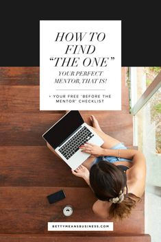"""How To Find """"The One"""" (Your Perfect Mentor That Is!)"""