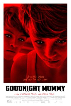 Watch goodnight mommy movie online full hd version directly from your. Goodnight mommy is about two young twin boys who live in. Indie Movies, Hd Movies, Movies To Watch, Movies And Tv Shows, Movies Online, Movie Tv, 2015 Movies, Sick Movie, Best Horror Movies