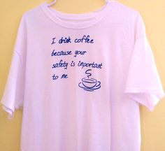 Coffee Safety Men's XL T-Shirt 100% cotton  #FruitoftheLoom #GraphicTee