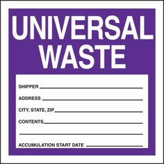Ever wonder how to handle your Universal Wastes?