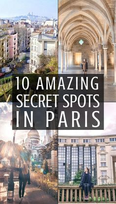 10 quirky, offbeat and unusual secret spots in Paris you'll fall in love with! Hidden Paris, Île de France, France.