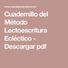 Cuadernillo del Método Lectoescritura Ecléctico - Descargar pdf Manual, Christian School, Magic Book, University